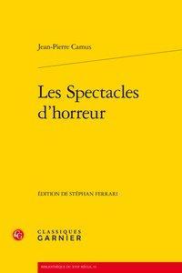 Les Spectacles d'horreur: Camus (Jean-Pierre)