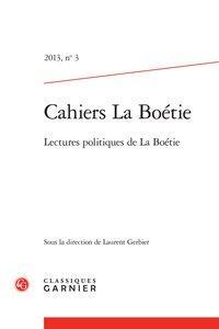 Cahiers La Boétie. 2013, n° 3: Collectif