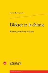 Diderot et la chimie - Science, pensée: Kawamura (Fumie)