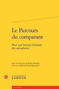 Le Parcours du comparant - Pour une histoire littéraire des métaphores: Collectif]