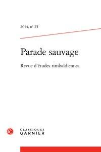 Parade sauvage. 2014, n° 25: Collectif]