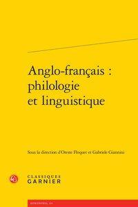 Anglo-français: philologie et linguistique: Collectif]