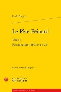 Le Père Peinard. Tome I - Février-juillet 1889, n° 1-23: Pouget (Émile)