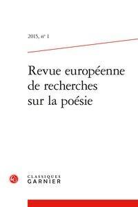 Revue européenne de recherches sur la poésie. 2015, n° 1: Collectif]
