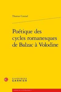 Poétique des cycles romanesques de Balzac à Volodine: Conrad (Thomas)