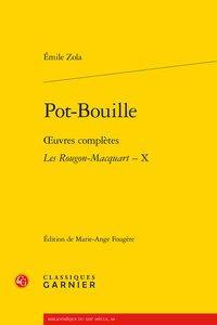 Pot-Bouille - ?uvres complètes - Les Rougon-Macquart,: Zola (Émile)