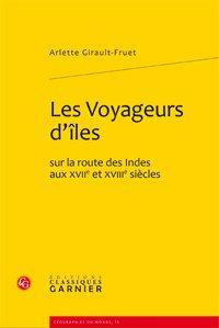 Les Voyageurs d'îles sur la route des: Girault-Fruet (Arlette)