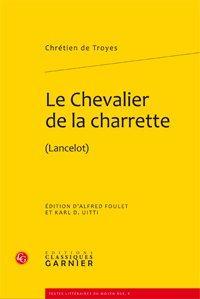 Le Chevalier de la charrette (1re édition Paris, Bordas, 1989): Chrétien de Troyes