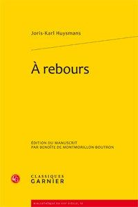 À rebours: Huysmans (Joris-Karl)
