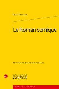 Le Roman comique: Scarron (Paul)