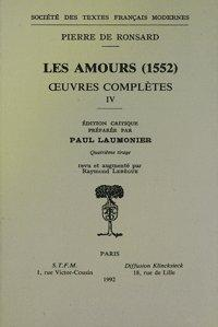 Tome IV - Les Amours (1552): Ronsard (Pierre de)
