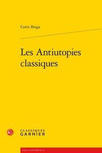 Les Antiutopies classiques: Braga (Corin)