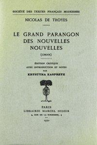 Le Grand Parangon des nouvelles nouvelles: Nicolas de Troyes