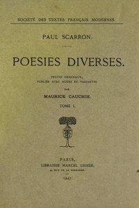 Poésies diverses - t. I: Scarron (Paul)