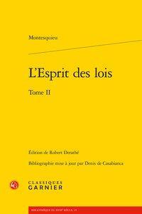 L'Esprit des lois. Tome II: Montesquieu