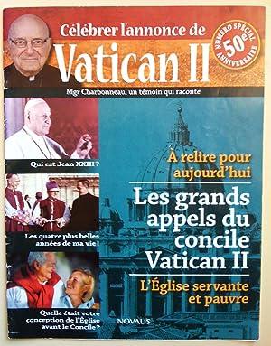 Célébrez l'annonce de Vatican II. Mgr Charbonneau,: Charbonneau, Paul-Émile