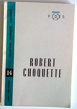 Robert Choquette: Melançon, André (Textes