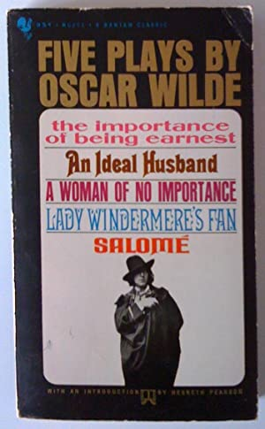 Five Plays: The Importance of Being Earnest,: Wilde, Oscar