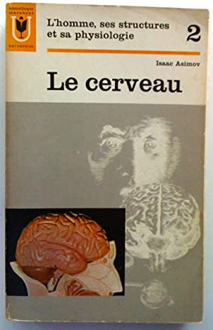 L'Homme, ses structures et sa physiologie, tome: Asimow, Isaac