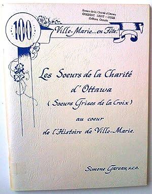 100 Ville-Marie. en fête. Les Soeurs de la Charité d'Ottawa (Soeurs Grises de la Croix) au ...