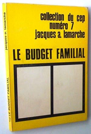 Le Budget familial: Jacques-A. Lamarche