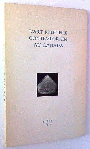 L'art religieux contemporain au Canada: Ernest Lemieux, Gérard