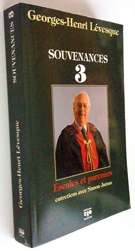 Souvenances 3. Escales et parcours: Georges-Henri Lévesque (entretiens