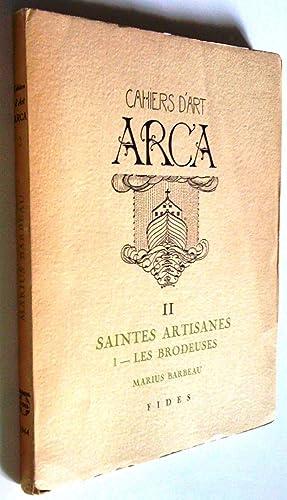 Saintes artisanes: I. Les brodeuses: Marius Barbeau
