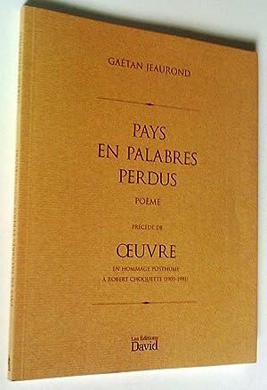Pays en palabres perdus, poème précédé de: Gaétan Jeaurond