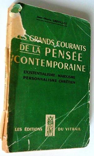 Les grands courants de la pensée contemporaine: Jean-Marie Grevillot