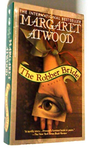 The Robber Bride: Margaret Atwood