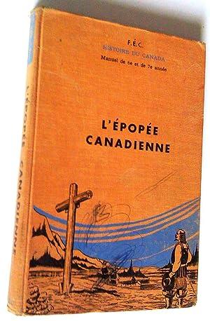 L'épopée canadienne. Histoire du Canada. Manuel de: Frères des écoles