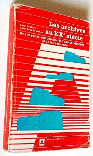 Les archives au XXe siècle. Une réponse: Carol Couture, Jean-Yves