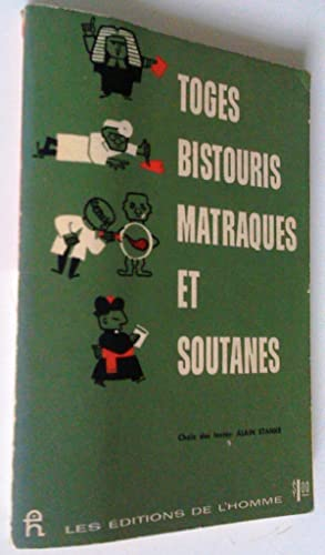Toges, bistouris, matraques et soutanes: Alain Stanké (choix