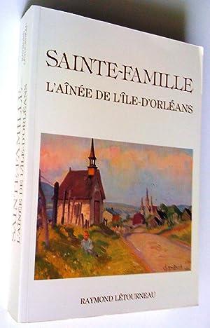 Sainte-Famille, l'aînée de l'île d'Orléans: Raymond Létourneau