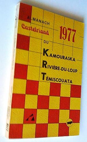 Almanach Castelriand du Kamouraska, Rivière-du-Loup, Témiscouata 1977