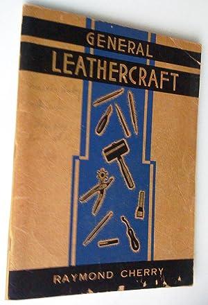 General Leathercraft: Raymond Cherry