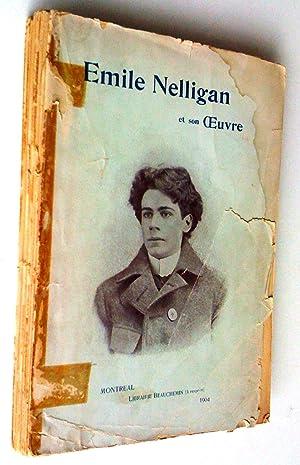 Émile nelligan et son oeuvre: Préface de Louis Dantin