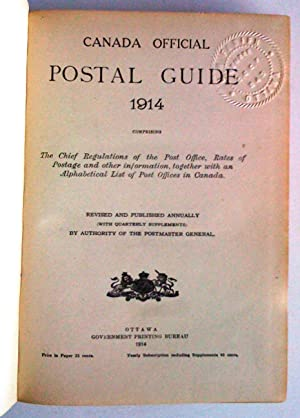 Canada Official Postal Guide 1914 comprising the Chief regulations of the Post Office, Rates ...
