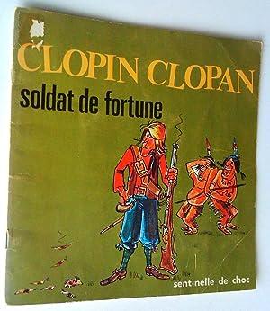 Clopin Clopan, soldat de fortune. Sentinelle de: Jean-Yves Théberge