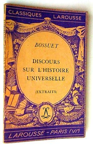 Discours sur l'histoire universelle (extraits): Bossuet (avec une