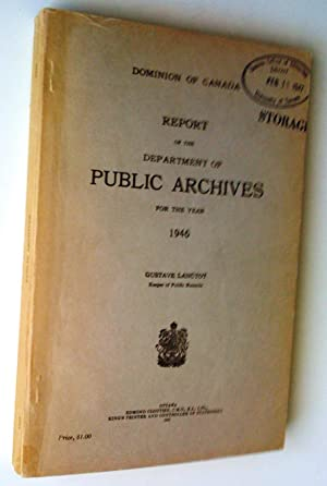 Report of the Department of Public Archives: Lanctôt, Gustave; Fee,