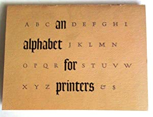 An Alphabet for Printers