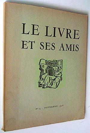 Le Livre et ses amis, revue mensuelle: Massonet, Paul (directeur-fondateur)