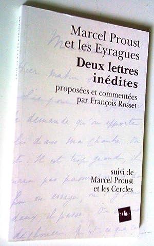 Deux lettre inédites, proposées et commentées par: Proust, Marcel et