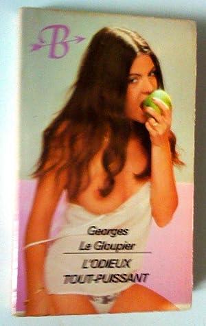 L'odieux tout-puissant: Le Gloupier, Georges