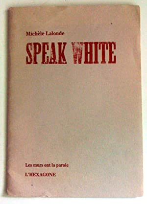 Speak White
