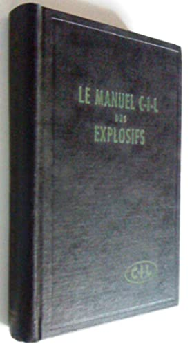 Manuel C-I-L de l'utilisation pratique des explosifs: Division des explosifs,