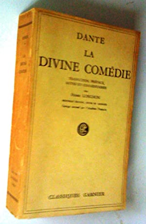 La Divine Comédie, nouvelle édition revue et: Dante (Traduction, préface,