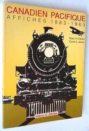 Canadien Pacifique: affiches 1883-1963: Choko, Marc H.,